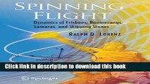 [PDF] Spinning Flight: Dynamics of Frisbees, Boomerangs, Samaras, and Skipping Stones Read Full