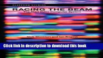 Read Racing the Beam: The Atari Video Computer System (Platform Studies)  Ebook Free