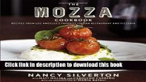 Read The Mozza Cookbook: Recipes from Los Angeles s Favorite Italian Restaurant and Pizzeria
