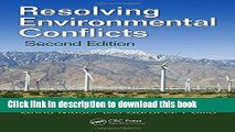Read Books Resolving Environmental Conflicts, Second Edition (Social Environmental Sustainability)