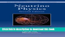 [PDF] Neutrino Physics, Second Edition (Series in High Energy Physics, Cosmology and Gravitation)
