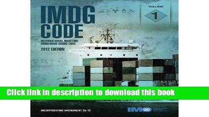 Download IMDG Code: Incorporating Amendment 36-12 (2 Volume Set) (Imdg Code International Maritime