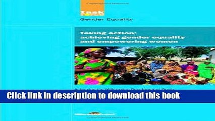 Download UN Millennium Development Library: Taking Action: Achieving Gender Equality and