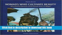 Download Nomads Who Cultivate Beauty: Wodaabe Dances and Visual Arts in Niger  PDF Free