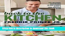 Read Back to the Kitchen: 75 Delicious, Real Recipes (  True Stories) from a Food-Obsessed Actor