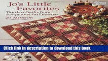 Read Jo s Little Favorites: Timeless Quilts from Scraps and Fat Quarters  Ebook Free