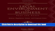 Read The Legal Environment of Business: Text and Cases: Ethical, Regulatory, Global, and Corporate