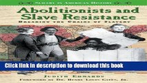 Read Abolitionists and Slave Resistance  Breaking the Chains of Slavery (Slavery in American