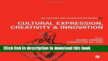 Read Cultures and Globalization: Cultural Expression, Creativity and Innovation (The Cultures and