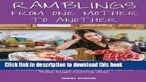 Read Ramblings From One Mother to Another: Encouraging devotionals to help you survive those tough