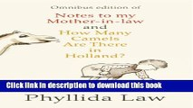 Read Notes to my Mother-in-Law and How Many Camels Are There in Holland?: Two-book Bundle  Ebook