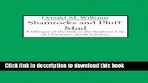 Read Books Shamrocks and Pluff Mud: A Glimpse of the Irish in the Southern City of Charleston,