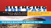 Read Books Silencing the Past: Power and the Production of History PDF Free