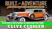 Read Built for Adventure: The Classic Automobiles of Clive Cussler and Dirk Pitt  Ebook Free