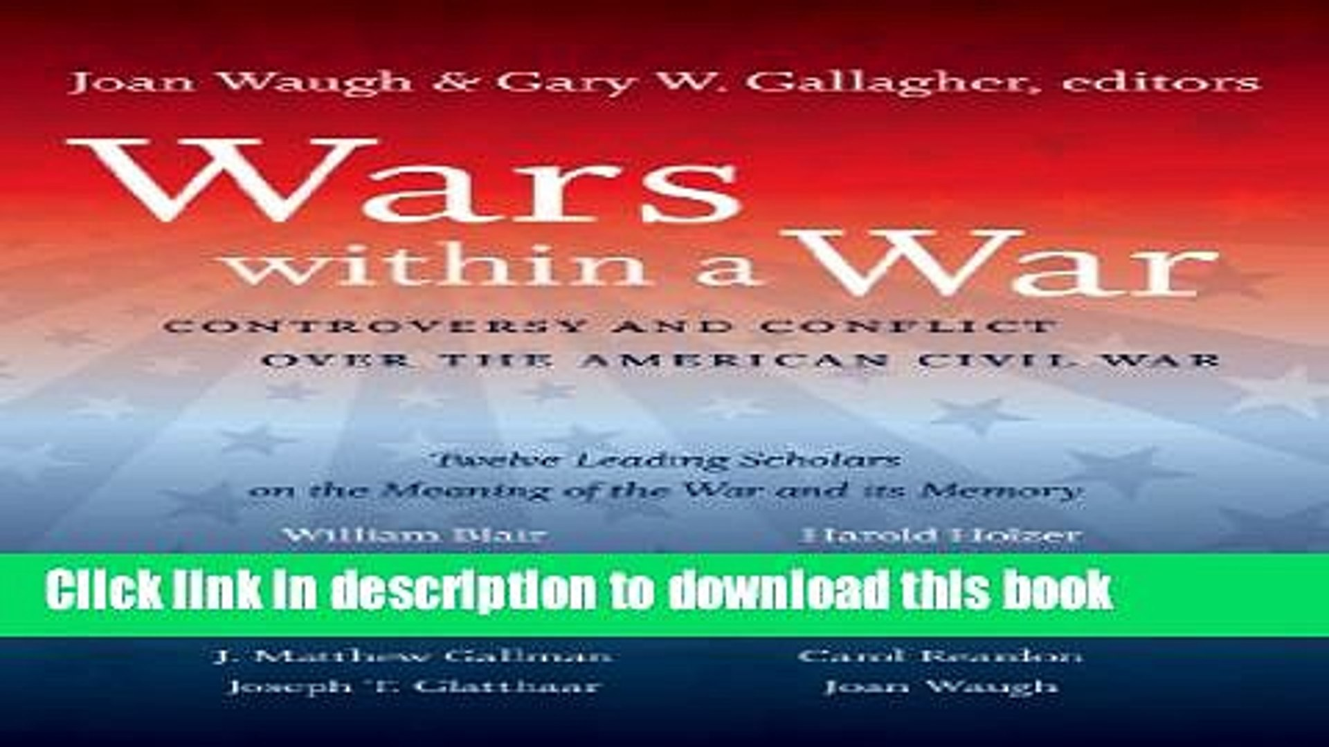 Read Books Wars within a War: Controversy and Conflict over the American Civil War (Civil War