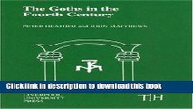 Download Books The Goths in the Fourth Century (Translated Texts for Historians LUP) PDF Online