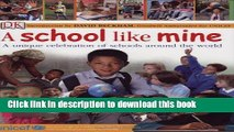 Read A School Like Mine: A Unique Celebration of Schools Around the World  Ebook Free