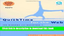 Read QuickTime for the Web, Third Edition: For Windows and Macintosh (QuickTime Developer Series)