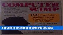 Read Computer Wimp Ebook Free