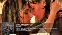 Girl I Need You (Audio)   BAAGHI   Tiger & Shraddha   Arijit Singh, Meet Bros, Roach Killa, Khushboo