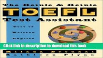 Read Book The Heinle TOEFL Test Assistant: Test of Written English (TWE) (A volume in the Heinle