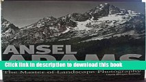 Read Book Ansel Adams: The Master of Landscape Photography - Landscapes of the American West