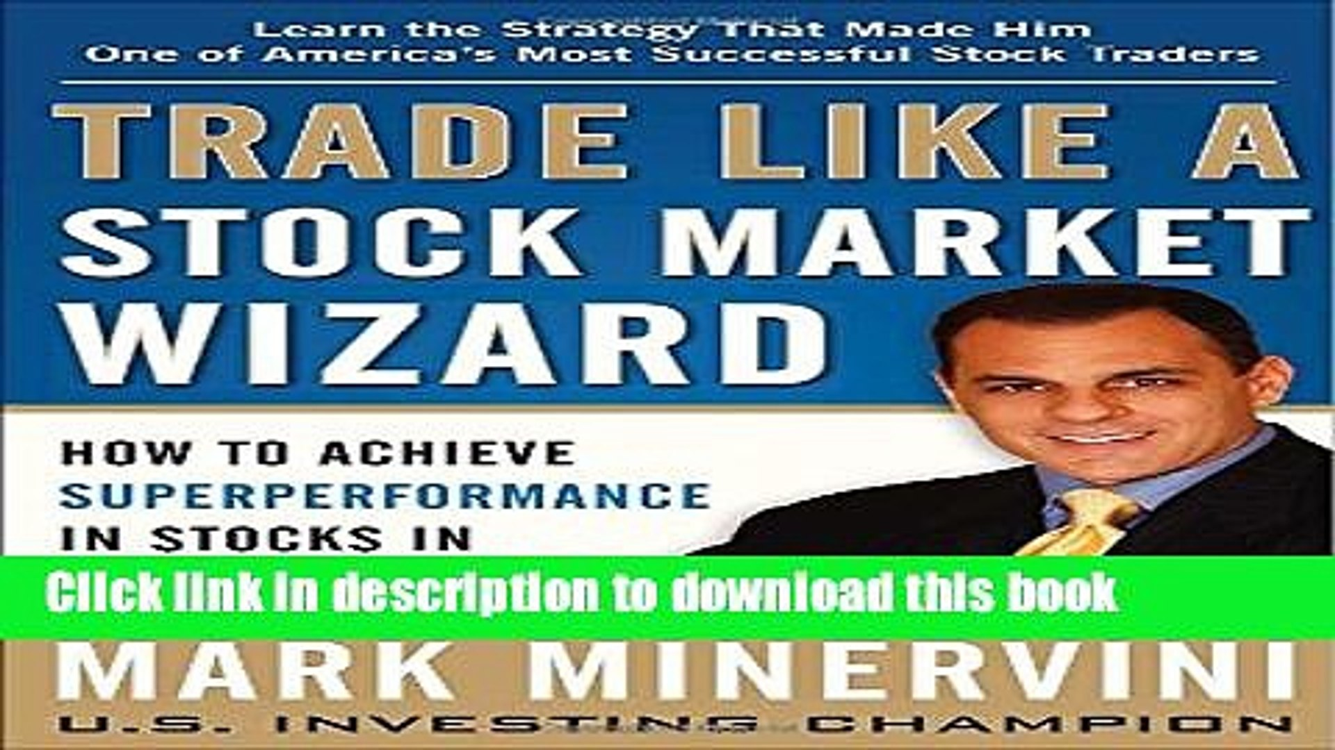 Read Trade Like a Stock Market Wizard: How to Achieve Super Performance in Stocks in Any Market