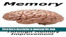 Read Memory: Enhance Your Brain through Memory Improvement (Memory training, brain training, brain