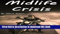 [PDF]  Midlife Crisis: Midlife Crisis Solutions for Men and Women (Midlife Crises, Midlife Crisis