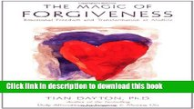 [PDF]  The Magic of Forgiveness: Emotional Freedom and Transformation at Midlife, A Book for