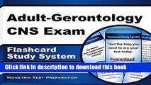 Read Book Adult-Gerontology CNS Exam Flashcard Study System: CNS Test Practice Questions   Review