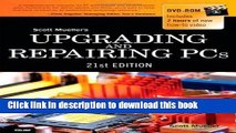 Read Upgrading and Repairing PCs (Upgrading   Repairing PC s (W/DVD)) by Mueller, Scott 21st