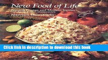 [Read PDF] New Food of Life: Ancient Persian and Modern Iranian Cooking and Ceremonies  Read Online