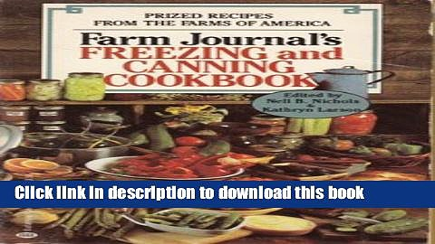 Read Farm Journal s Freezing and Canning Cookbook: Prized Recipes from the Farms of America  Ebook