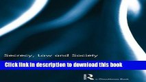 Read Secrecy, Law and Society  Ebook Free