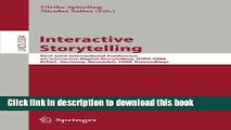 Read Interactive Storytelling: First Joint International Conference on Interactive Digital