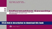 Read Information Security: 4th International Conference, ISC 2001 Malaga, Spain, October 1-3, 2001