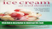Download Books Ice Cream and Iced Desserts: Over 150 irresistible ice cream treats - from classic