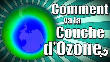 Comment va la couche d'ozone ?