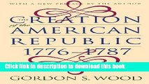 Read The Creation of the American Republic, 1776-1787 (Published for the Omohundro Institute of