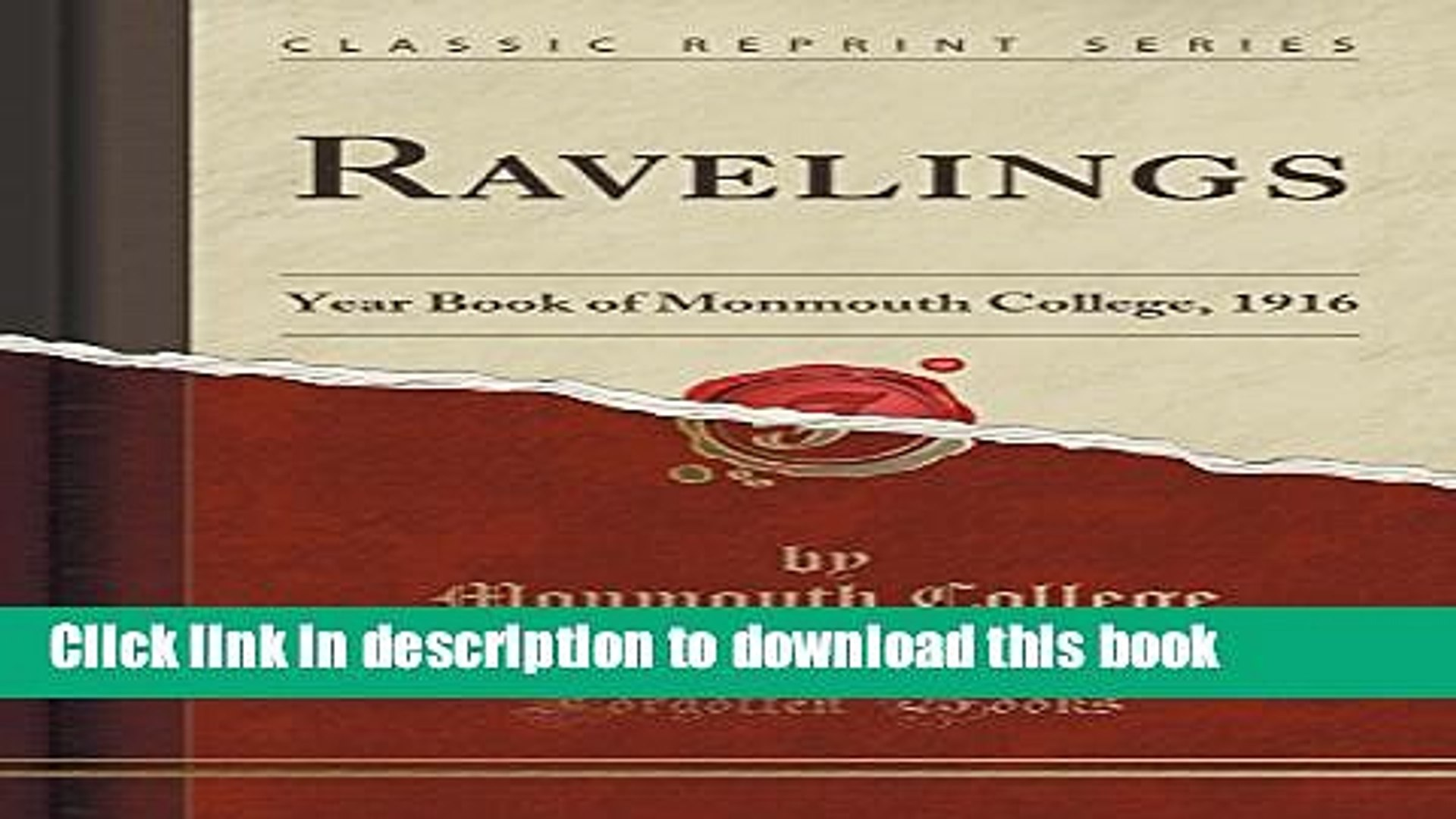 Download Ravelings: Year Book of Monmouth College, 1916 (Classic Reprint)  EBook