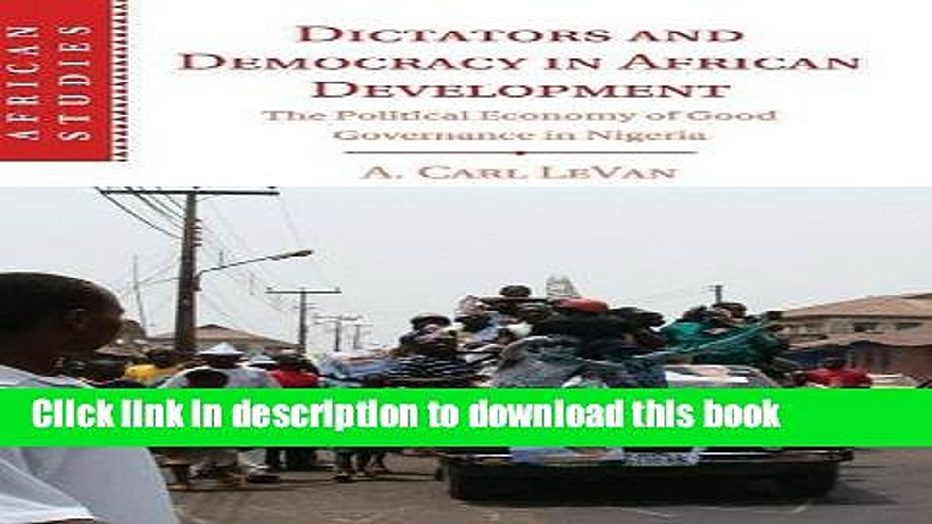 Read Dictators and Democracy in African Development: The Political Economy of Good Governance in