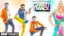 GHAATI TRANCE Video Song - Jaspreet Jasz,Sonu Kakkar - Sachin Gupta- Latest Hindi Song -