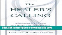 Read Healer s Calling: A Spirituality for Physicians and Other Health Care Professionals ebook