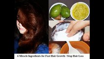 6 Miracle Ingredients for Fast Hair Growth - Stop Hair Loss - Thick Hair