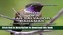 Read Books Birds of San Salvador, Bahamas: A Photo Essay of Common Birds E-Book Download