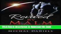PDF Revived By Malm: Olodian Alien Warrior Romance (Volume 2) Free Books