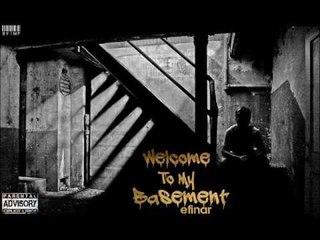 10. Efinar - Une Jom Efi  (Albumi: Welcome To My Basement)