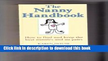 Download The Nanny Handbook: How to Find and Keep the Best Nannies and Au Pairs Free Books