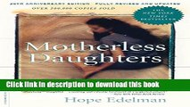 Read Motherless Daughters: The Legacy of Loss, 20th Anniversary Edition Ebook Free